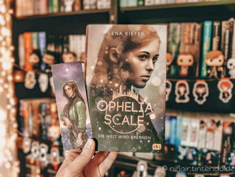 Ophelia Scale (1) – Die Welt wird brennen – Lena Kiefer
